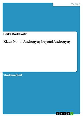 Klaus Nomi - Androgyny beyond Androgyny (German Edition): Barkawitz, Heike
