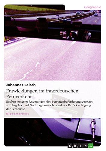 9783656624066: Entwicklungen im innerdeutschen Fernverkehr (German Edition)