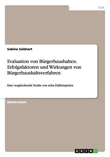Evaluation von Bürgerhaushalten. Erfolgsfaktoren und Wirkungen von Bü...