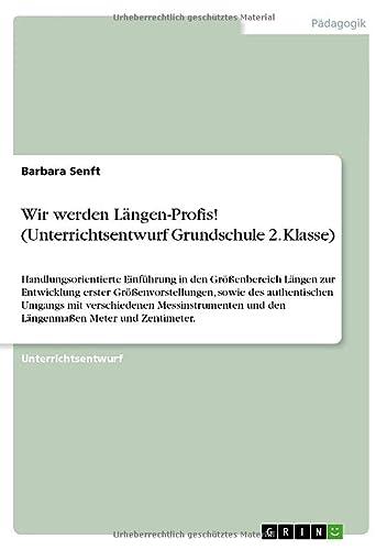 9783656640240: Wir Werden Langen-Profis! (Unterrichtsentwurf Grundschule 2. Klasse)