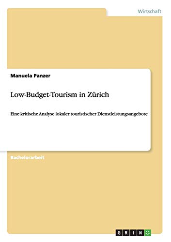 Low-Budget-Tourism in Zürich: Manuela Panzer