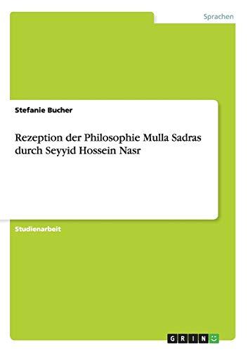 9783656644675: Rezeption Der Philosophie Mulla Sadras Durch Seyyid Hossein Nasr
