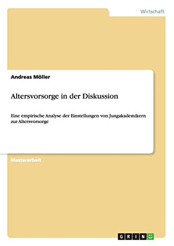 9783656648611: Altersvorsorge in Der Diskussion (German Edition)