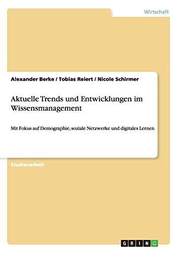 9783656649397: Aktuelle Trends und Entwicklungen im Wissensmanagement