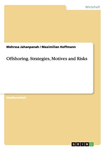 9783656650805: Offshoring. Strategies, Motives and Risks (German Edition)