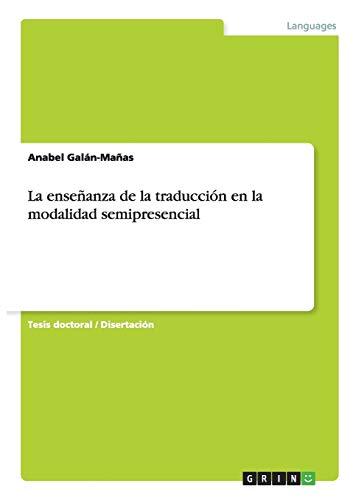 La enseñanza de la traducción en la modalidad semipresencial: Anabel Galán-Mañas