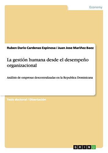 La gestión humana desde el desempeño organizacional: Ruben Dario Cardenas Espinosa