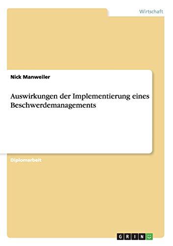 9783656660712: Auswirkungen Der Implementierung Eines Beschwerdemanagements