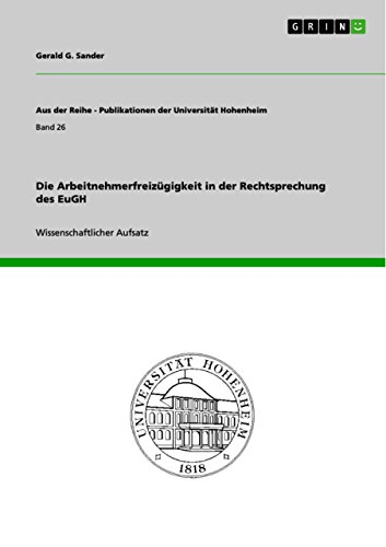 Die Arbeitnehmerfreizugigkeit in Der Rechtsprechung Des Eugh (Paperback): Gerald G Sander