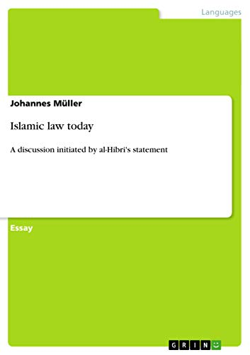 Islamic law today: A discussion initiated by: Johannes Müller