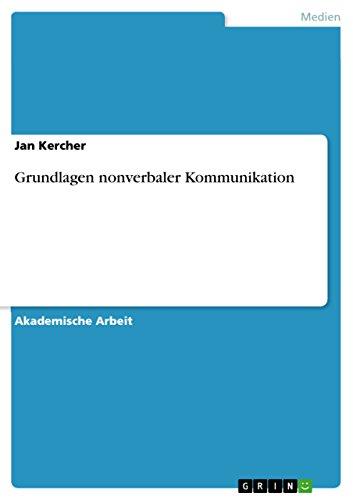 9783656675761: Grundlagen nonverbaler Kommunikation