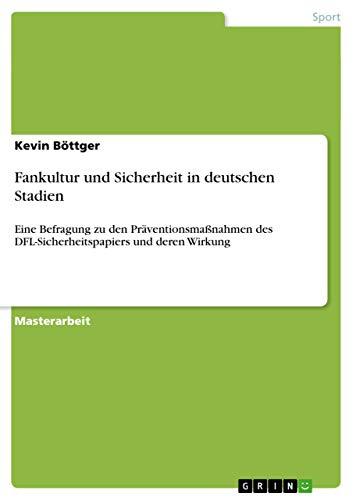 9783656682295: Fankultur Und Sicherheit in Deutschen Stadien
