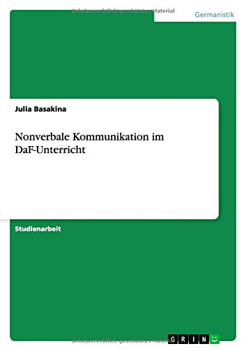 Nonverbale Kommunikation Im Daf-Unterricht: Julia Basakina