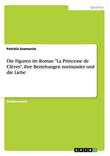 Die Figuren Im Roman La Princesse de: Patrizia Scamarcio