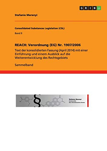 9783656690474: Reach: Verordnung (Eg) NR. 1907/2006 (German Edition)