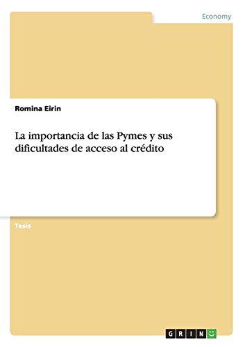 La importancia de las Pymes y sus dificultades de acceso al crédito: Romina Eirin