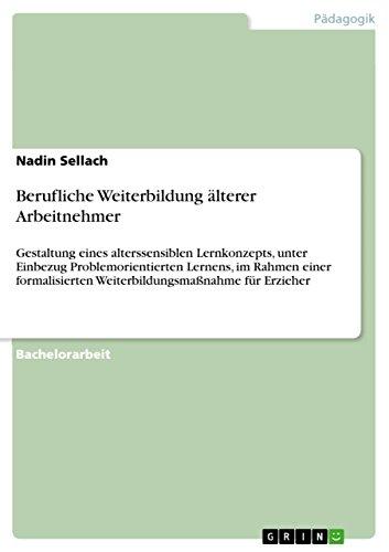 9783656695721: Berufliche Weiterbildung älterer Arbeitnehmer (German Edition)
