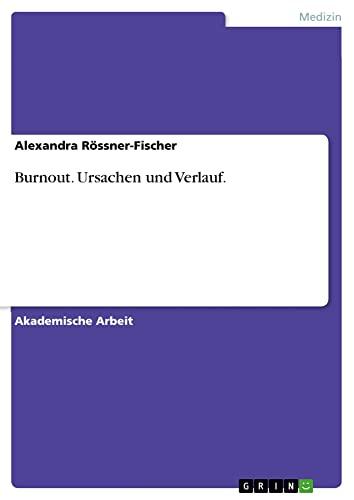 9783656696186: Burnout. Ursachen und Verlauf.