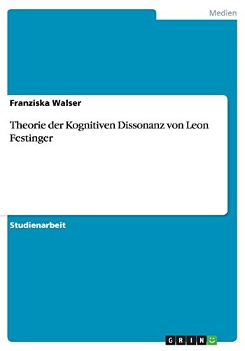 9783656698890: Theorie der Kognitiven Dissonanz von Leon Festinger