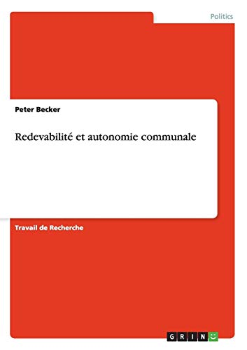 9783656709701: Redevabilite Et Autonomie Communale (French Edition)