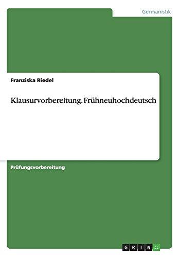 9783656709886: Klausurvorbereitung. Fruhneuhochdeutsch