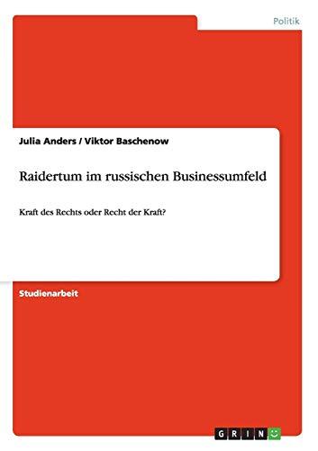 Raidertum Im Russischen Businessumfeld: Julia Anders