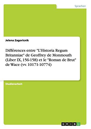 "Différences entre ""L'Historia Regum Britanniae"" de Geoffrey: Jelena Zagoricnik"
