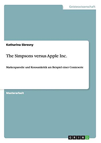 9783656717911: The Simpsons versus Apple Inc.