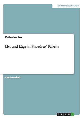 List Und Luge in Phaedrus Fabeln (Paperback): Katharina Los