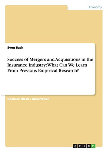 Success of Mergers and Acquisitions in the: Bach, Sven