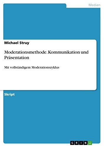 9783656729679: Moderationsmethode. Kommunikation und Präsentation