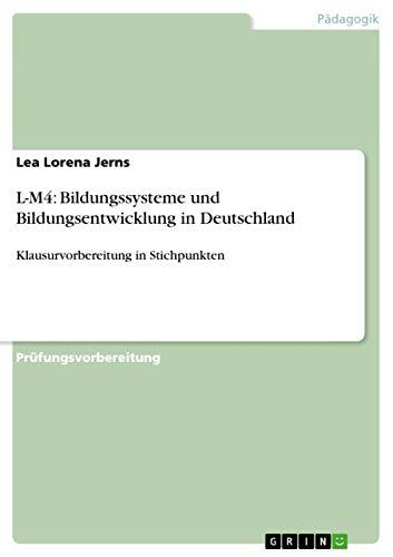 9783656730002: L-M4: Bildungssysteme Und Bildungsentwicklung in Deutschland