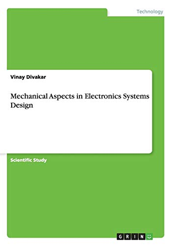 Mechanical Aspects in Electronics Systems Design: Vinay Divakar