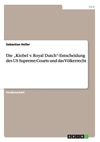 9783656736844: Die Kiobel V. Royal Dutch