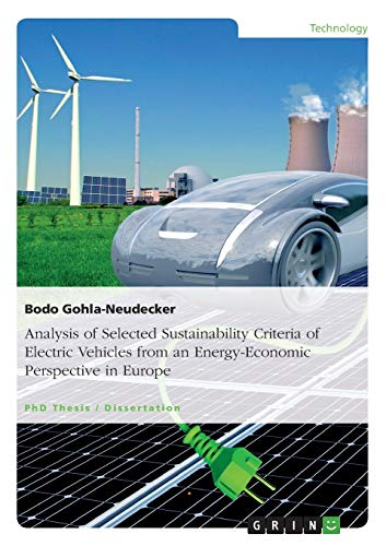 Analysis of Selected Sustainability Criteria of Electric Vehicles from an Energy-Economic ...