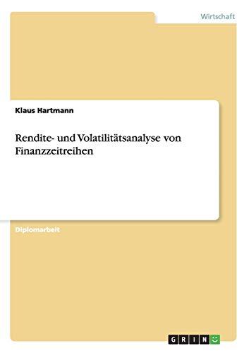 9783656739524: Rendite- Und Volatilitatsanalyse Von Finanzzeitreihen