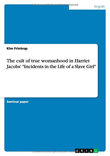 The cult of true womanhood in Harriet: Kim Frintrop