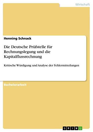 Die Deutsche Prüfstelle für Rechnungslegung und die Kapitalflussrechnung: Henning Schnack