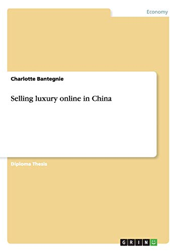 9783656747284: Selling Luxury Online in China
