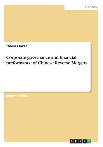Corporate governance and financial performance of Chinese Reverse Mergers: Thomas Kwan