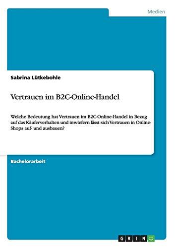 Vertrauen im B2C-Online-Handel: Sabrina Lütkebohle