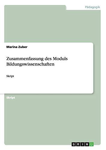 9783656755692: Zusammenfassung des Moduls Bildungswissenschaften: Skript