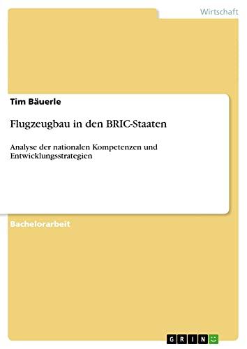 Flugzeugbau in den BRIC-Staaten: Tim Bäuerle