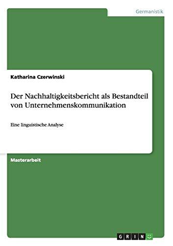 Der Nachhaltigkeitsbericht als Bestandteil von Unternehmenskommunikation: Katharina Czerwinski