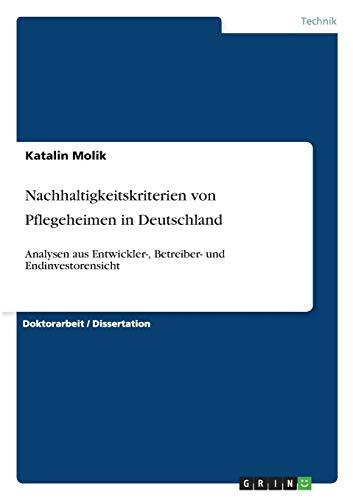 Nachhaltigkeitskriterien von Pflegeheimen in Deutschland: Katalin Molik