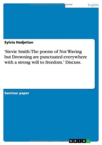 Stevie Smith The poems of Not Waving: Sylvia Hadjetian