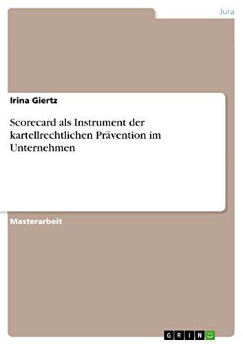 9783656851806: Scorecard als Instrument der kartellrechtlichen Prävention im Unternehmen