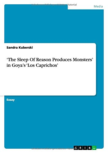 The Sleep of Reason Produces Monsters' in: Sandra Kuberski