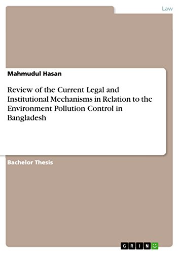 Review of the Current Legal and Institutional Mechanisms in Relation to the Environment Pollution ...