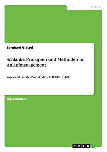 Schlanke Prinzipien und Methoden im Anlaufmanagement: Bernhard Glatzel